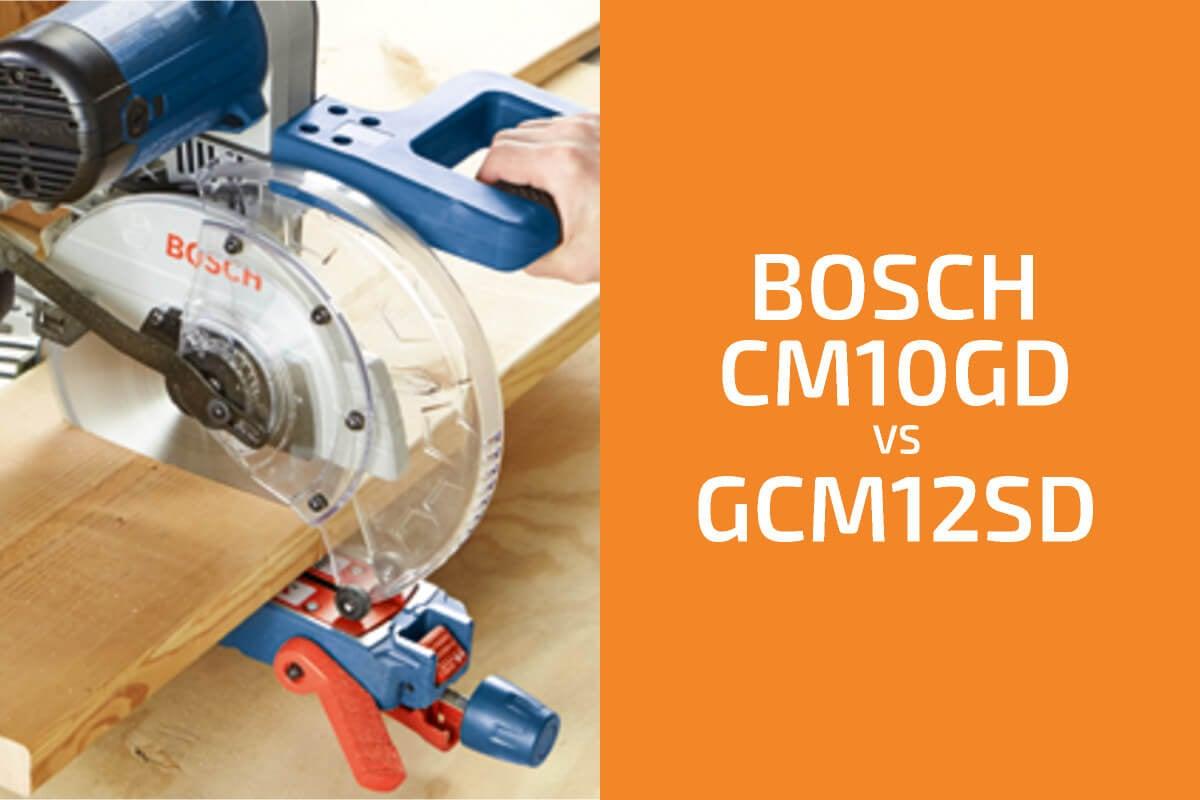 Bosch CM10GD vs. GCM12SD: Which Miter Saw to Get?