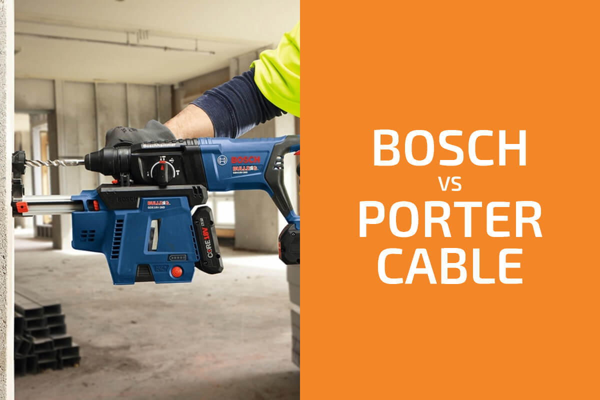 Bosch vs. Porter-Cable: Which of the Two Brands Is Better?