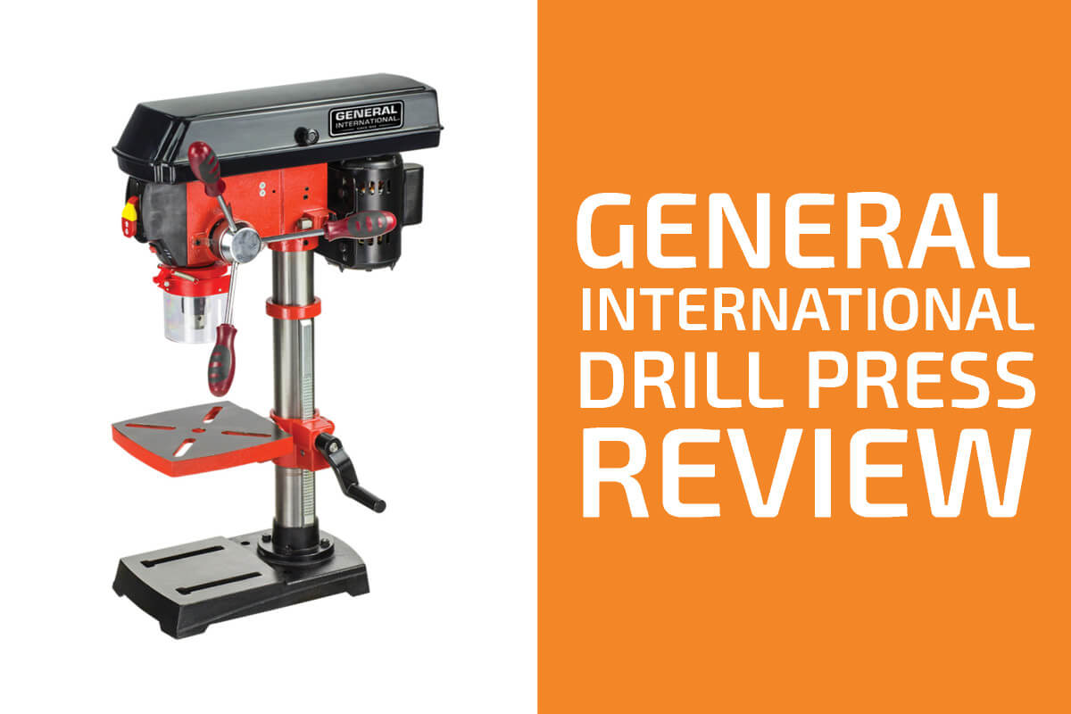 General International Drill Press Review