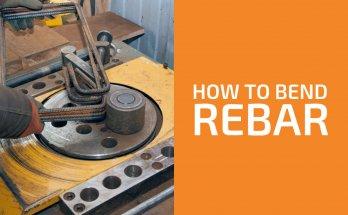How to Bend Rebar (4 Best Ways)