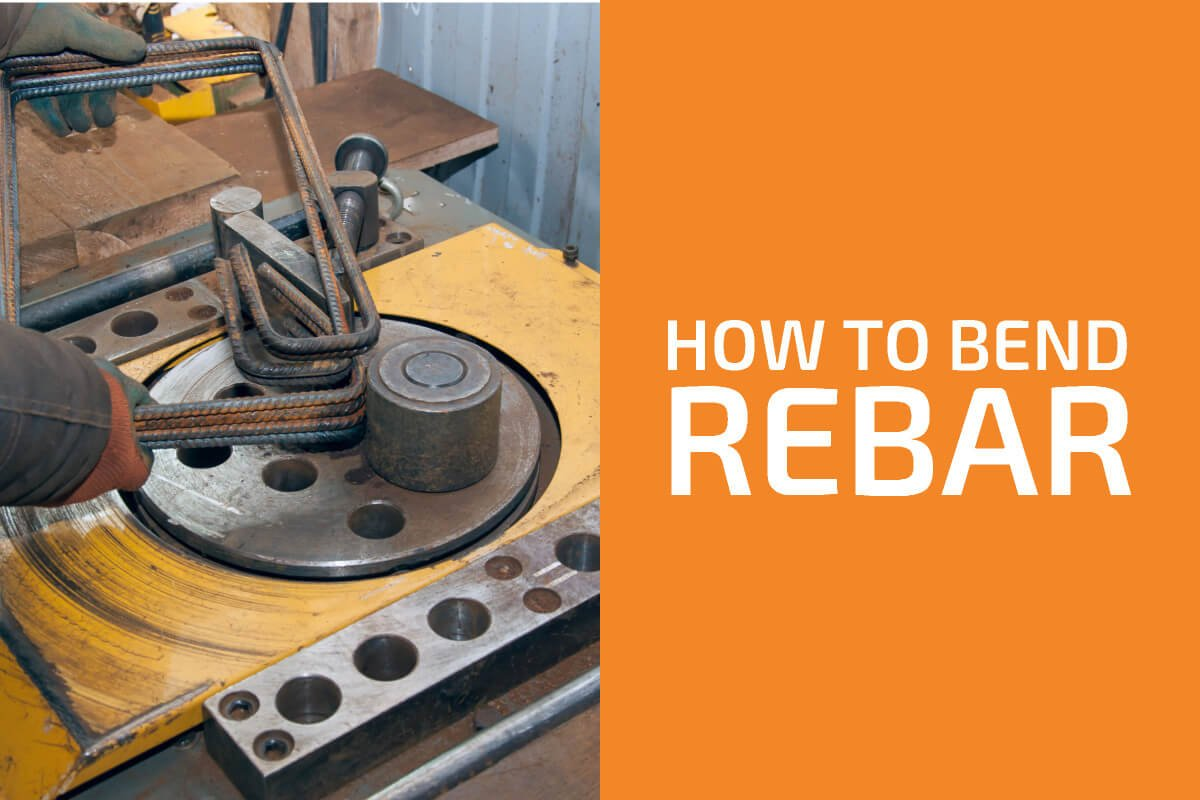 How to Bend Rebar (4 Best Ways)