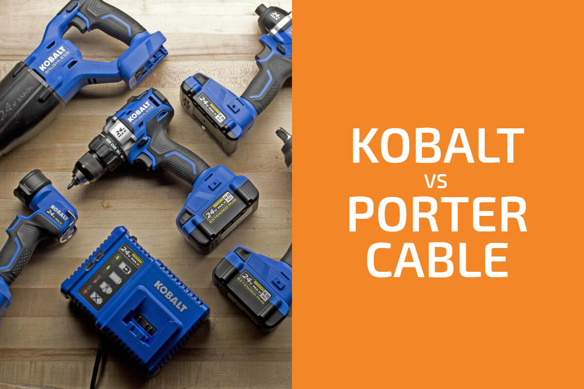 Kobalt vs. Porter-Cable: Which of the Two Brands Is Better?