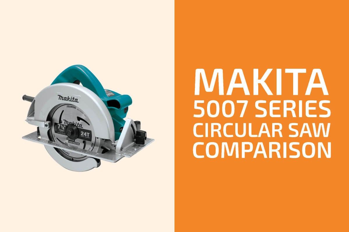 Makita 5007F vs. 5007MG vs. 5007MGA vs. 5007NK: Which One to Get?