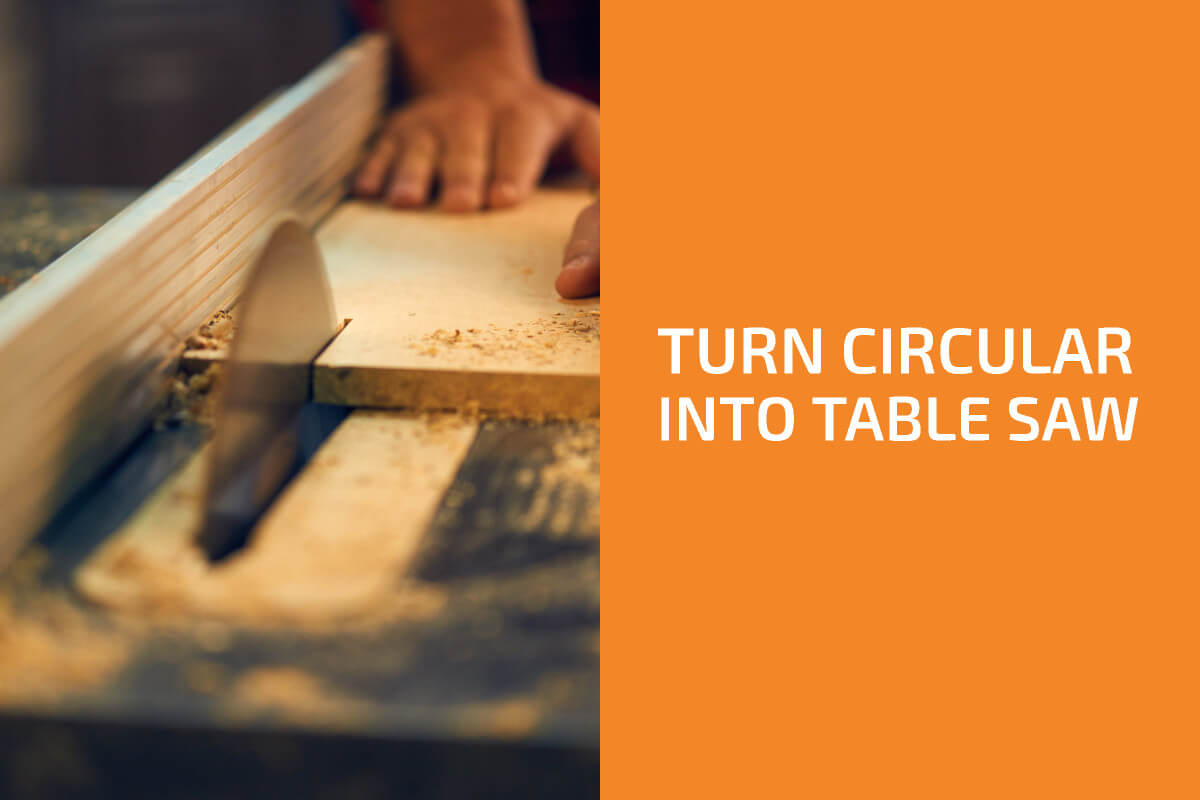 How to Turn a Circular Saw into a Table Saw