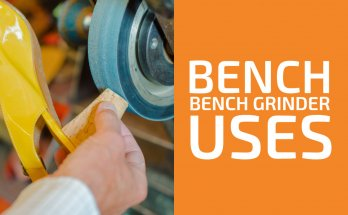 Bench Grinder Uses (Materials & Situations)