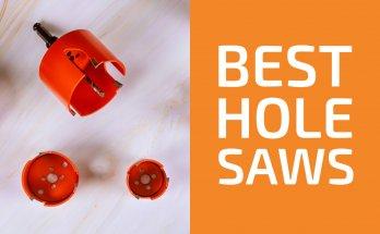 Best Hole Saw Kits
