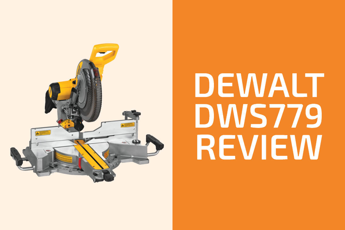 DeWalt DWS779 Review: A Miter Saw Worth Getting?