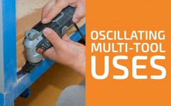 Oscillating Multi-Tool Uses to Remember