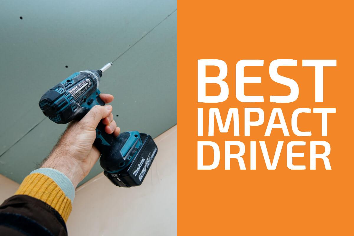 Best Impact Drivers