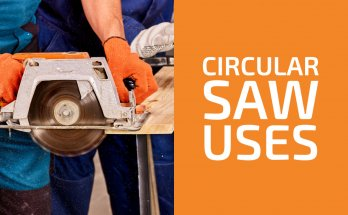Circular Saw Uses (Materials, Type Cuts & Situations)