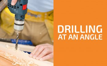 How to Drill at an Angle