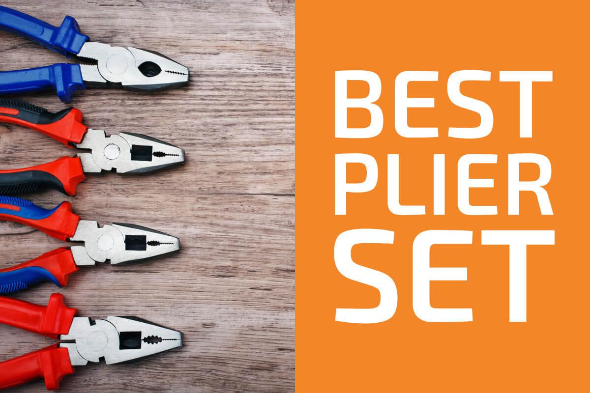 Best Plier Sets