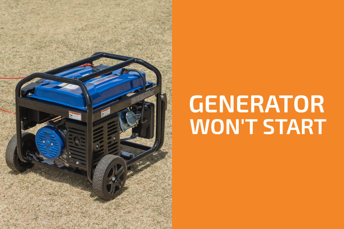 Reasons Your Generator Won't Start and What to Do About Them