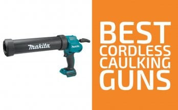 Best Cordless Caulking Guns