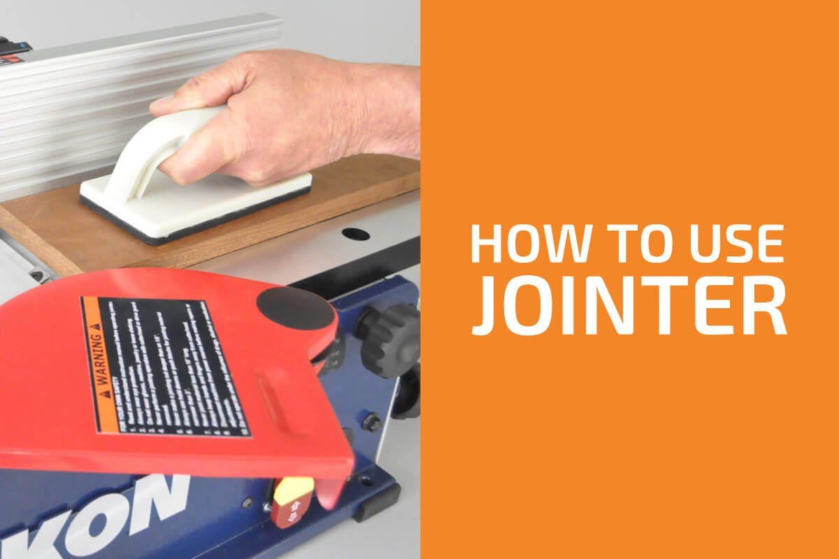 How to Use a Jointer Efficiently and Safely