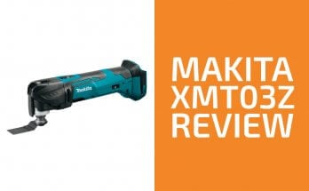 Makita XMT03Z Review: A Good Oscillating Tool?