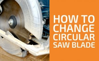 How (and When) to Change a Circular Saw Blade