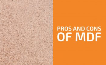 Advantages and Disadvantages of MDF