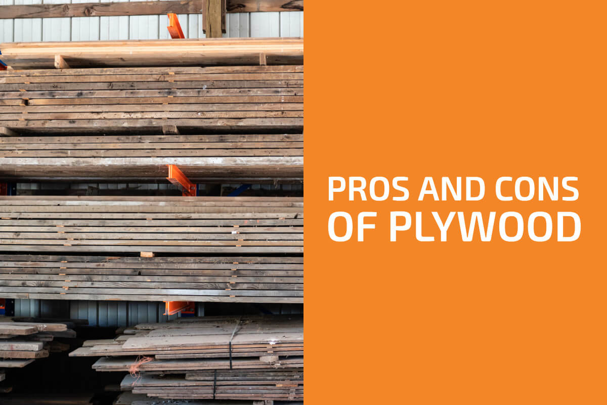 Advantages and Disadvantages of Plywood
