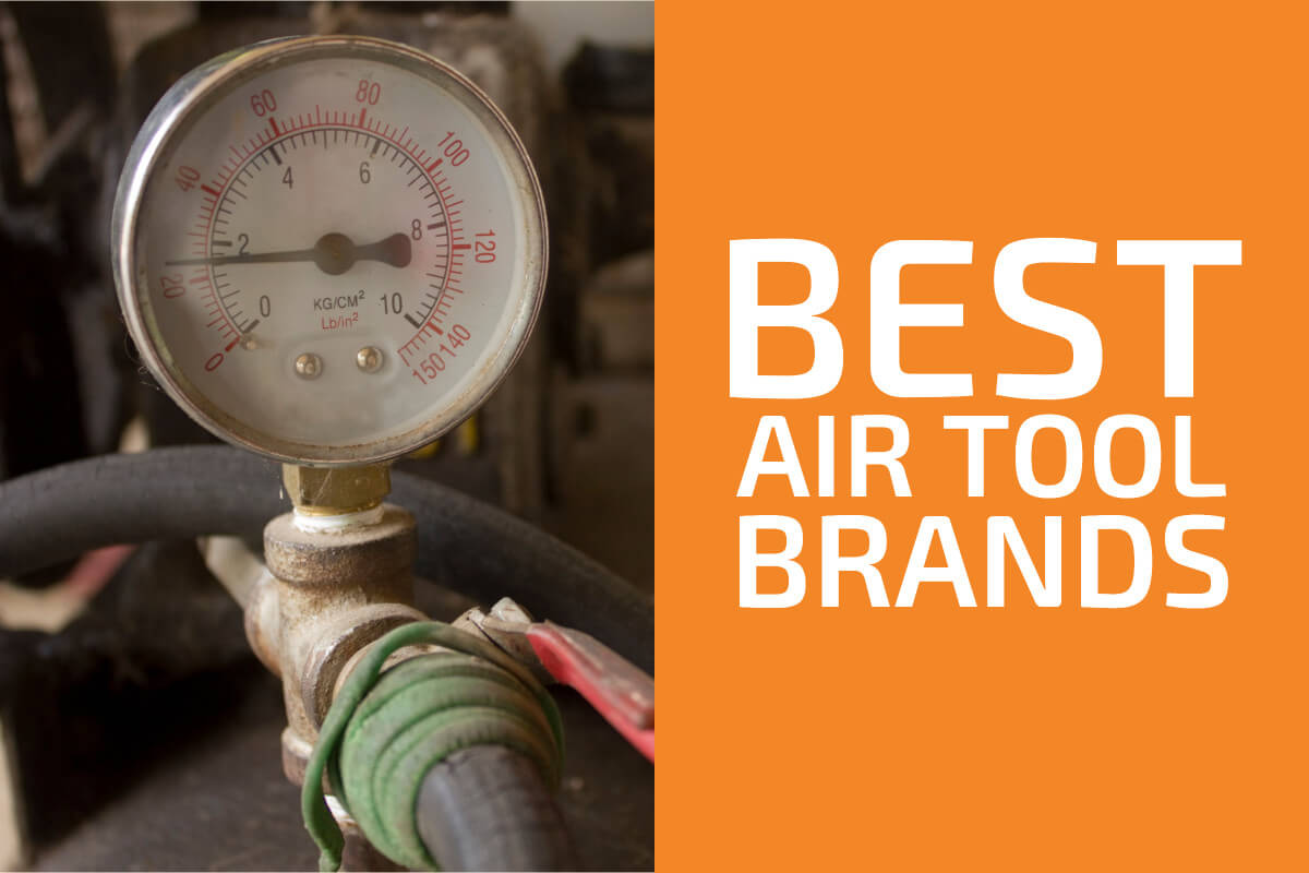 Best Air Tool Brands