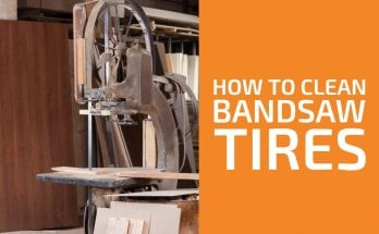 How to Clean Bandsaw Tires