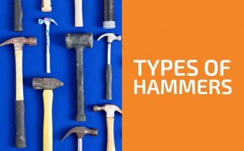 Types of Hammers and Their Uses