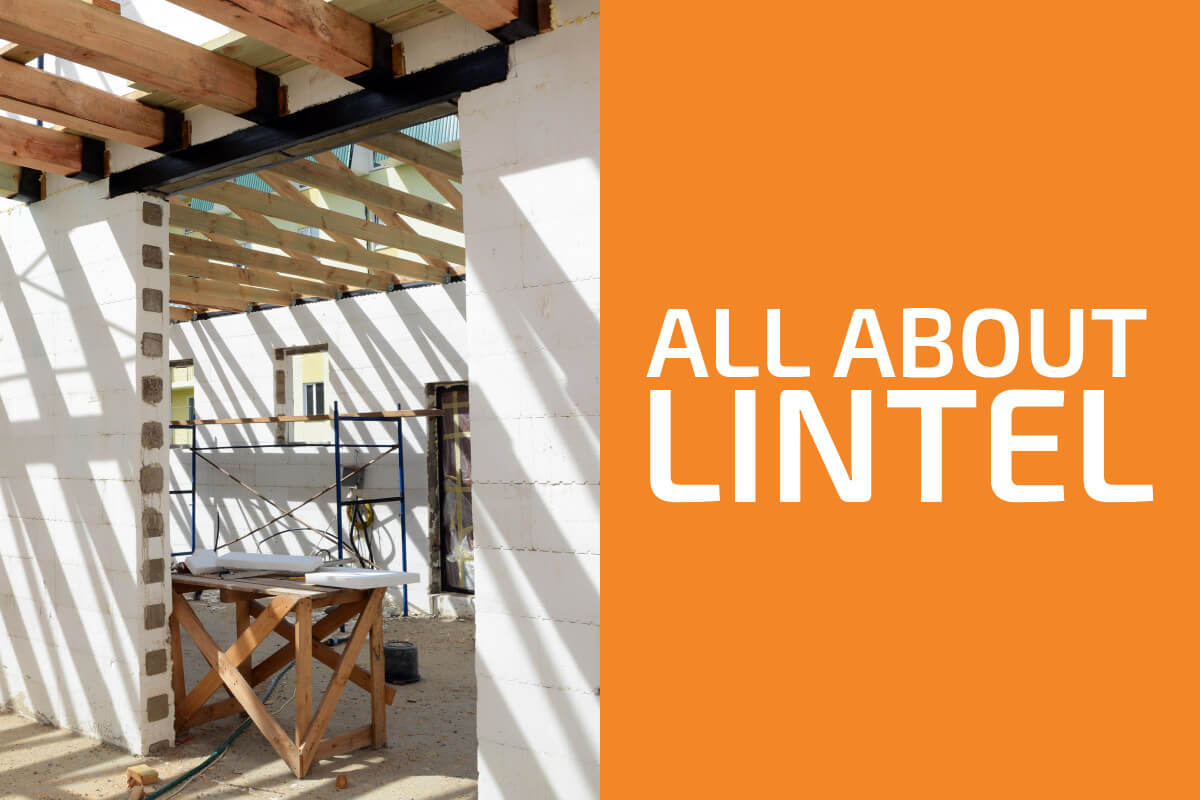 Lintel: What Is It and What Types Exist?