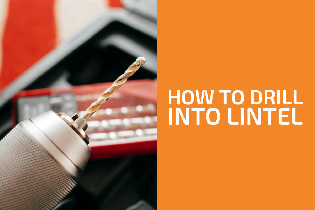 How to Drill into Lintel