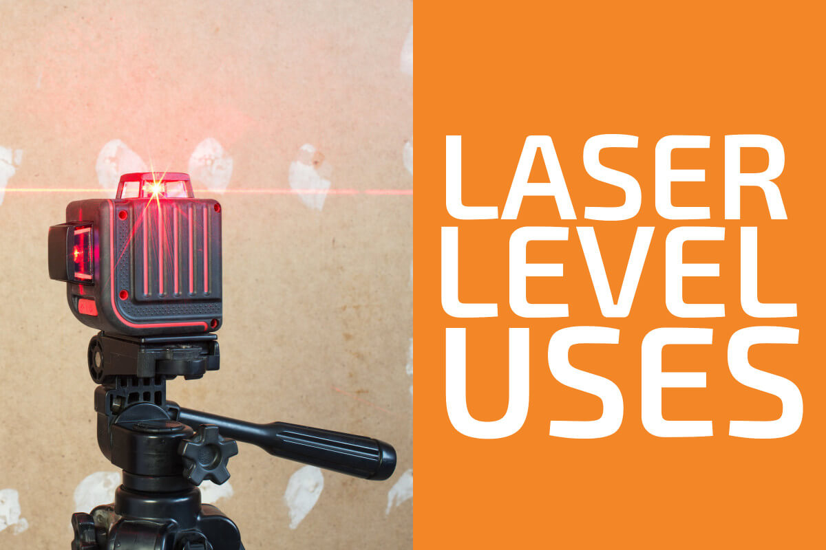 Laser Levels: What Are They Used For?