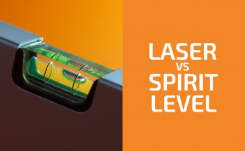 Laser vs. Bubble (Spirit) Level: Which One to Use?