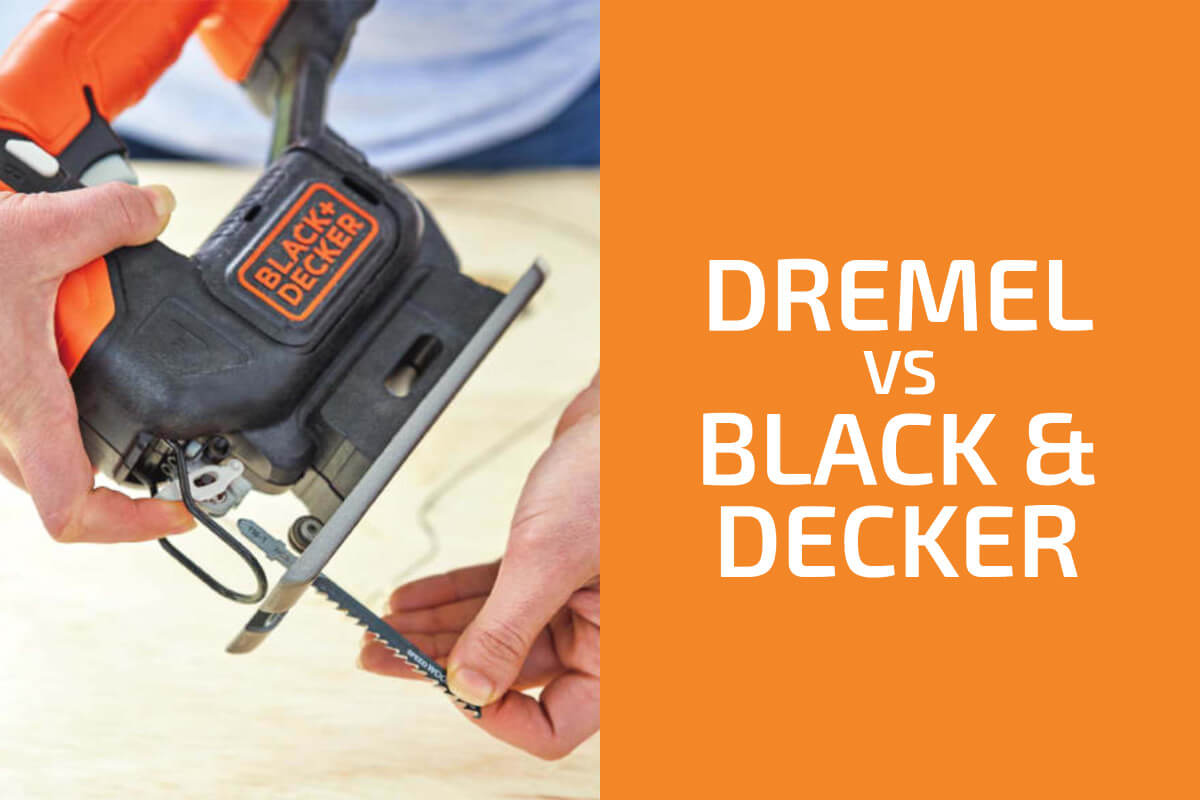 Dremel vs. Black & Decker: Which of the Two Brands Is Better?