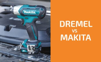 Dremel vs. Makita: Which of the Two Brands Is Better?