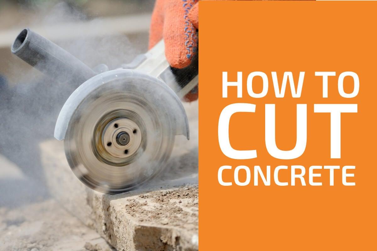 Best Ways to Cut Concrete
