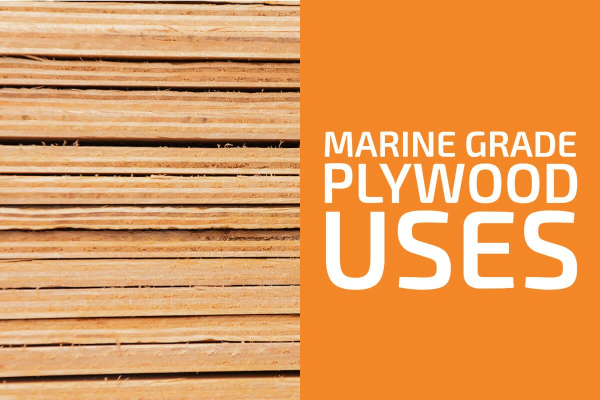 Marine Grade Plywood Uses