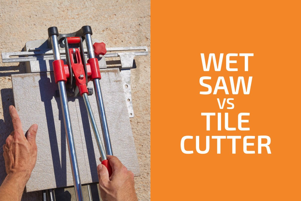 Wet Saw vs. Tile Cutter: Which One to Use?