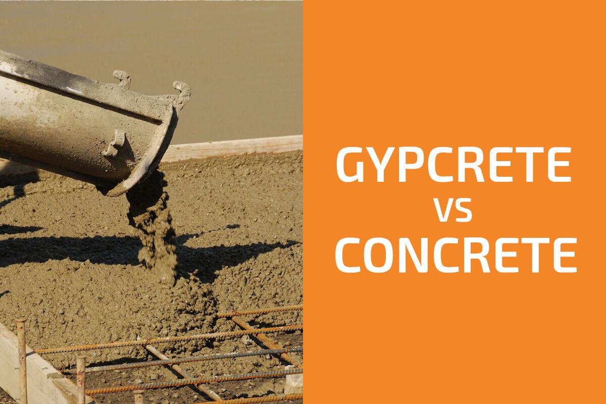 Gypcrete vs. Concrete: Which to Use?