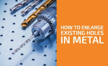 How to Enlarge an Existing Hole in Metal