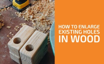 How to Enlarge an Existing Hole in Wood