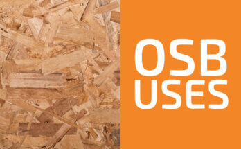 Common Uses of OSB