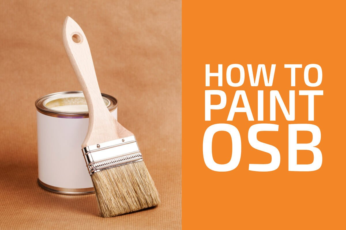 How to Paint or Stain OSB