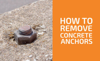 How to Remove Concrete Anchors